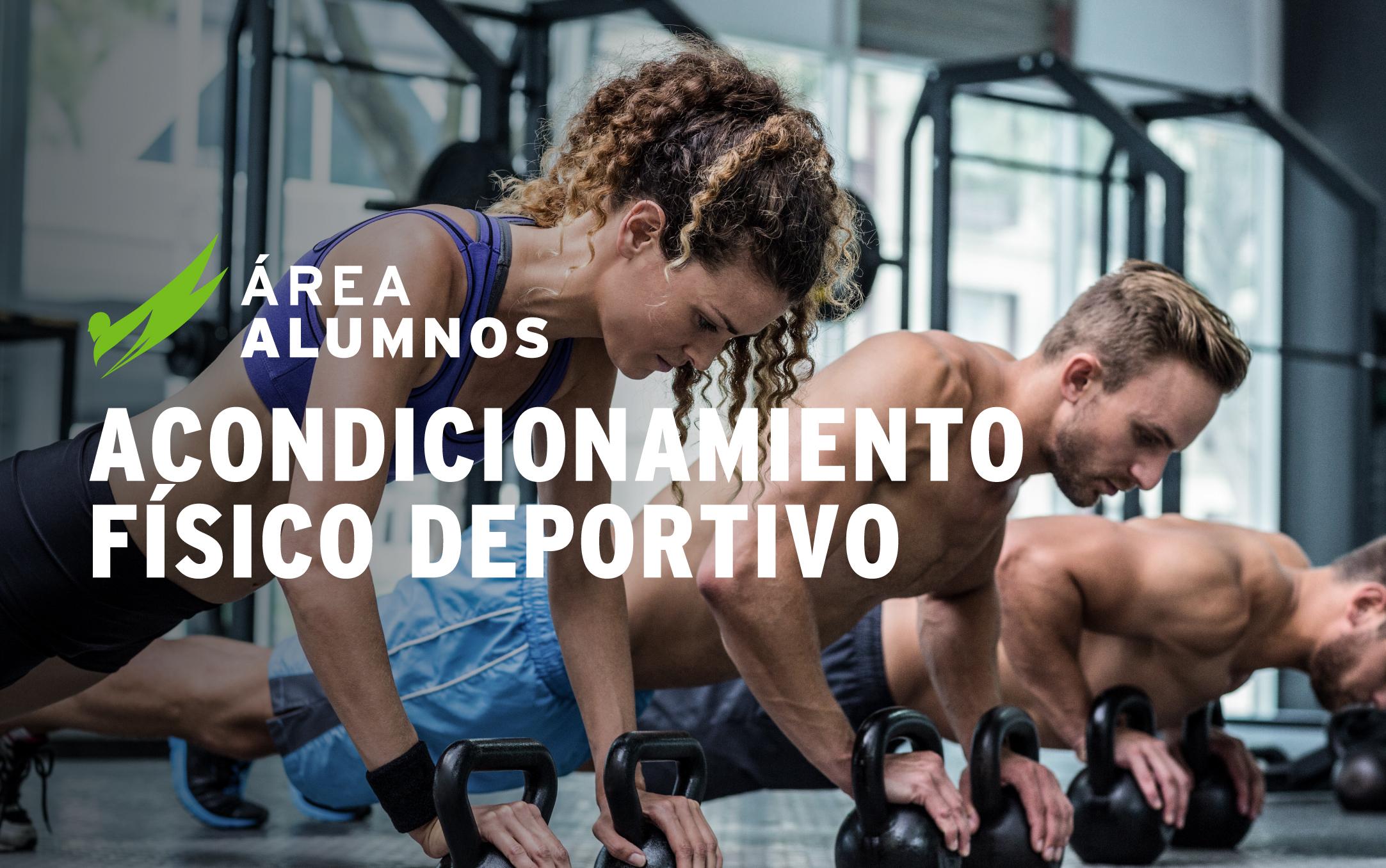 Acondicionamiento Físico y Deportivo